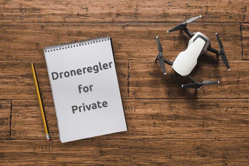 Droneregler for dig som privat person
